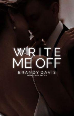 Write Me Off | ✓ by brandywrites