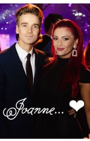 Joanne... - Joe Sugg and Dianne Buswell High School Fanfic  by Maisywrites04