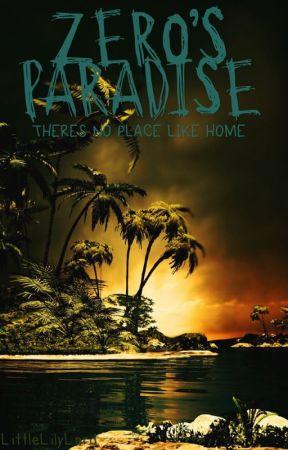 Zero's Paradise  by LittleLilyLord