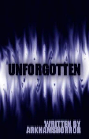 Unforgotten by ArkhamsHorror