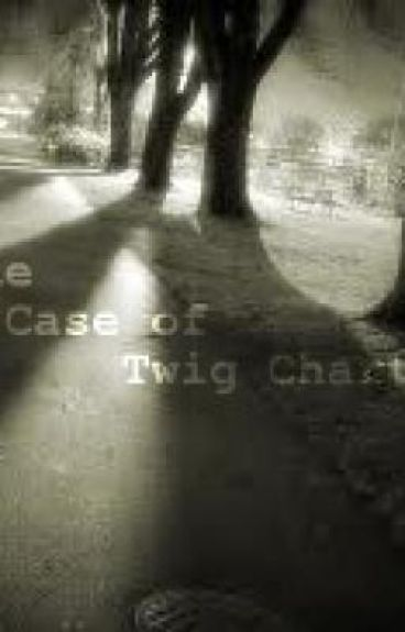The Case of Twig Charter