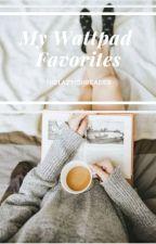 My Wattpad Favorites by thelazyishreader