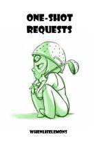 One-Shot Requests by Whenlifelemons