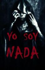 Yo soy Nada by TheLostMoon