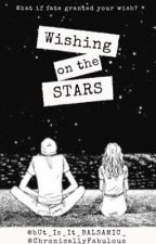 Wishing On The Stars by bUt_Is_It_BALSAMIC_