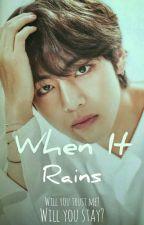 When It Rains by taeann124
