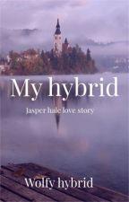 My hybrid (jasper hale love story) by wolfy_hybrid24