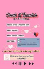 CrushxReader by struggles_