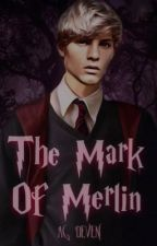 The Mark of Merlin ✧ HARRY POTTER UNIVERSE (2) by -worldofwords