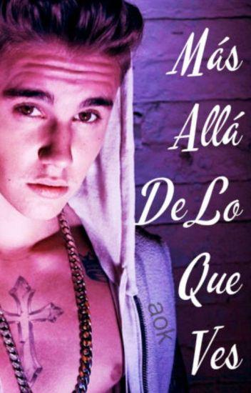 Más allá de lo que ves (Justin Bieber) ADAPTADA