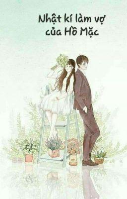 Đọc truyện Nhật ký làm vợ của Hồ Mặc-小乌龟的妻子日记(turtle's Diary)
