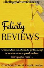 Felicity Reviews by TheHappyWriters