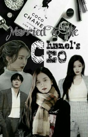 Married To The Chanel's CEO (JenSoo) by MissNoNameNoOne
