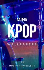 ∆ MINE ∆ kpop wallpapers ∆ by MoonWithProblems
