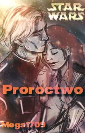 Star Wars - Proroctwo by Megs1709
