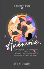 Anemoia. #Wattys2019 ⛔ by wolfiegers