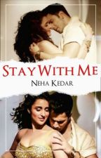 Stay with me by Nehekedar