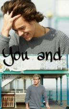 You and I (A Narry Fanfic) by thorncake21