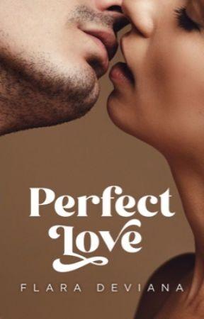 Perfect Love by FlaraDeviana