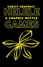 HELELE GAMES - GRAPHIC BATTLES by vanitygraphics