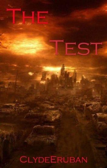 The Test(Book 1) - clyde - Wattpad