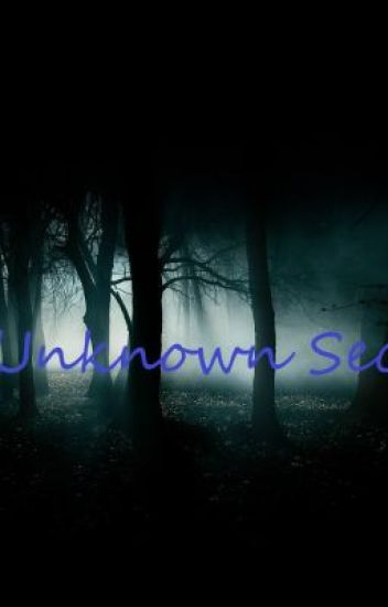 The Unknown Secret