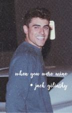 when you were mine • jack gilinsky by heart-strings1