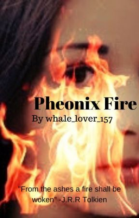 Pheonix Fire by whale_lover_157