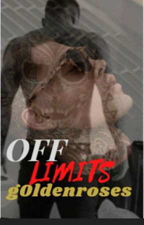 •OFF LIMITS• by g0ldenroses