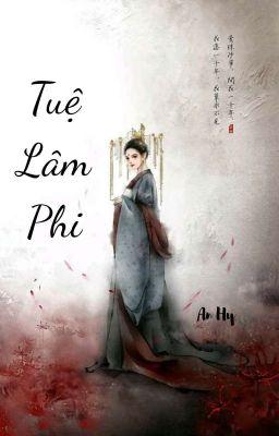 Đọc truyện Tuệ Lâm Phi