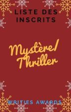 "Writies Awards - Les Inscrits ""Mystère/Thriller"" by Writies"