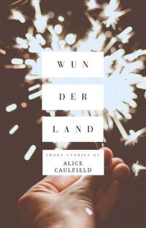 Wunderland by AliceCaulfield