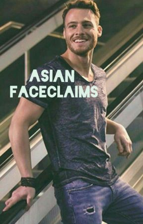 ASIAN FACE CLAIMS! ♂️ by londoncailin