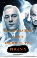 Draco Malfoy and The Order of the Phoenix (BOOK 5) by malfoy101