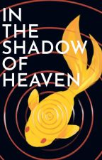 In the Shadow of Heaven by nsparis