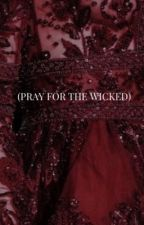 Pray for the Wicked by 70sfilm