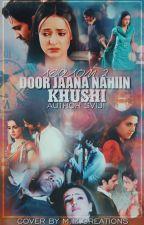 """SS~Door Jaana Nahiin, Khushi """"II"""" (Season 2) by vijis_2706"""