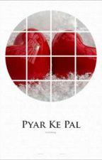 Pyar Ke Pal by RuVineet
