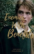 Enemies With Benefits | Cedric Diggory by Chloem_F