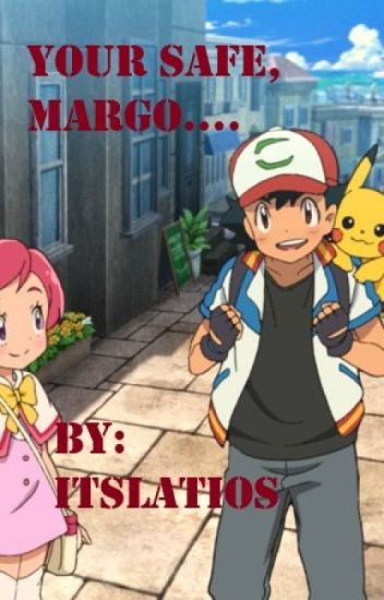 Margo, you're safe   - ItsLatios - Wattpad