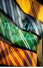 the girl from Azkaban by LydiaMorgan6