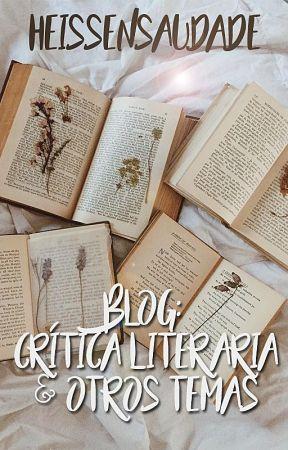 Blog: crítica literaria y otros temas by HeissenSaudade