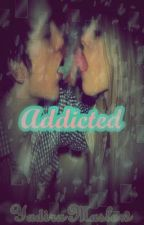 Addicted by Yadira_Mslw