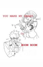 You make my heart go BOOM BOOM by 0ccultBoiKota