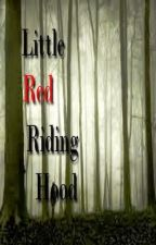 Little Red Riding Hood (c. soon) by WhisperedInk