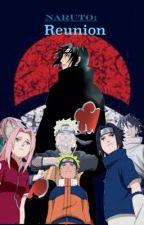 Naruto: Reunion by yoshistar_123