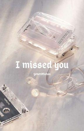 I missed you |ChanBaek OS| by YehetOfSehun