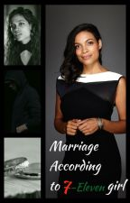 Marriage according to 7-Eleven Girl (Sequel) by Eminemzminnie