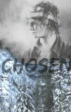 Chosen (vf) - h.s by CatchDreamer