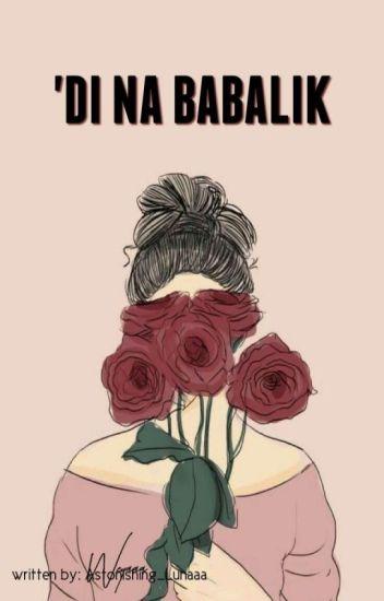 'Di Na Babalik (On-going)